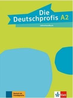 Die Deutschprofis A2 Lehrerhandbuch LEKTORKLETT praca zbiorowa