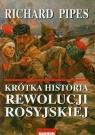 Krótka historia rewolucji rosyjskiej
