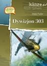 Dywizjon 303Lektura z opracowaniem Fiedler Arkady