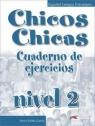 Chicos Chicas 2 Ćwiczenia Palomino M.