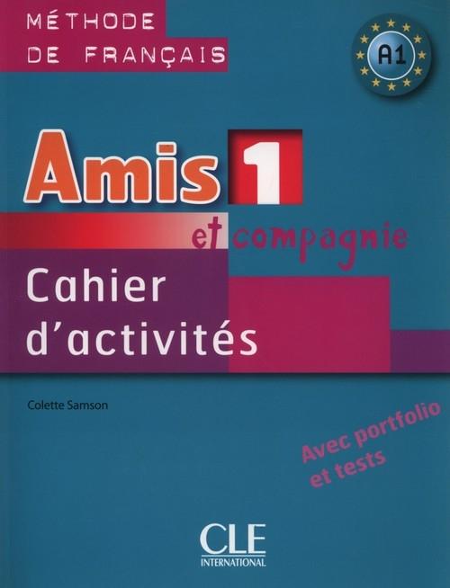 Amis et compagnie 1 Ćwiczenia A1+ CD Samson Colette