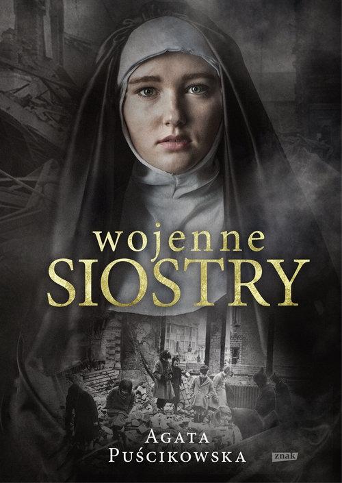 Wojenne siostry Puścikowska Agata