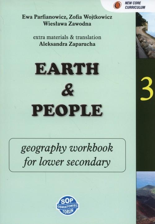 Earth and people. Geography 3 Zeszyt zadań dla klas dwujęzycznych Parfianowicz Ewa, Wojtkowicz Zofia, Zawodna Wiesława