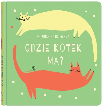 Gdzie kotek ma? Monika Rejkowska