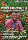 Wpływ Księżyca 2014. Poradnik ogrodniczy z kalendarzem na cały rok Witold Czuksanow