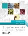 Spacerownik po żydowskiej Warszawie Zieliński Jarosław, Majewski Jerzy S.