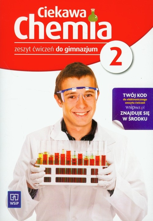 Ciekawa chemia 2 Zeszyt ćwiczeń Gulińska Hanna, Smolińska Janina