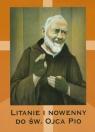 Litanie i nowenny do Św. Ojca Pio