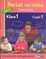 Świat ucznia ćwiczenia klasa 1 część 1 kształcenie zintegrowane  Mazur Barbara, Zagórska Katarzyna