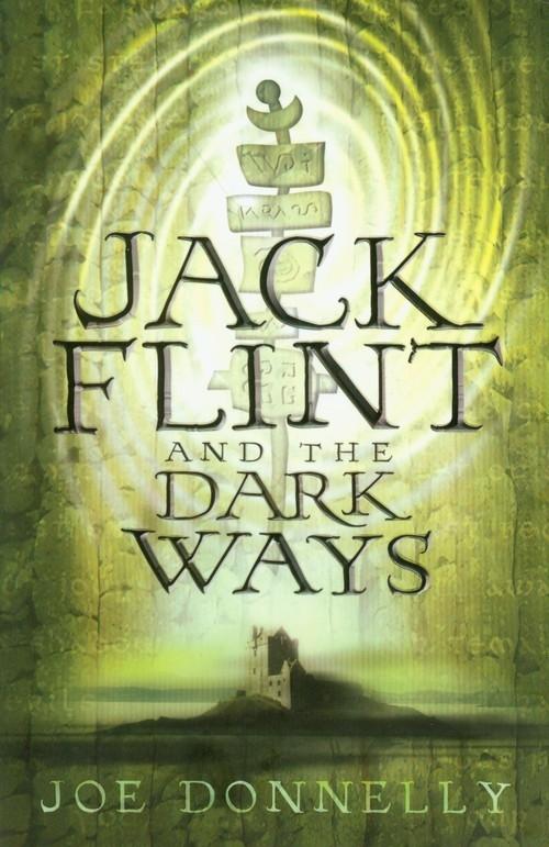 Jack Flint and the Dark Ways Donnelly Joe