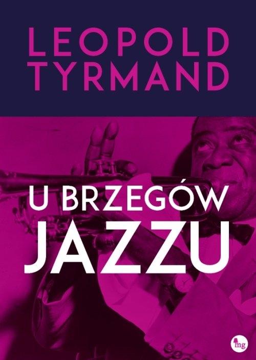 U brzegów jazzu Tyrmand Leopold