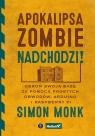 Apokalipsa zombie nadchodzi! Obroń swoją bazę za pomocą prostych obwodów, Monk Simon
