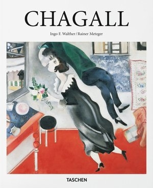Chagall Ingo F. Walther, Rainer Metzger