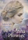 Sekrety Julii Płowiec Anna