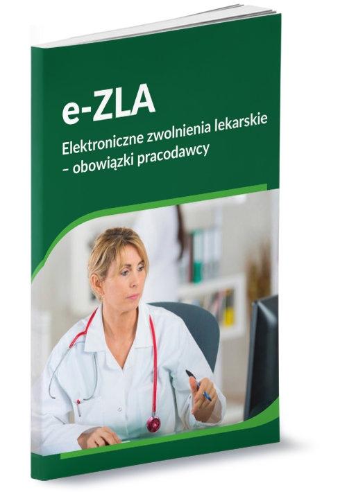 e-ZLA Elektroniczne zwolnienia lekarskie - obowiązki pracodawcy Tonder Renata