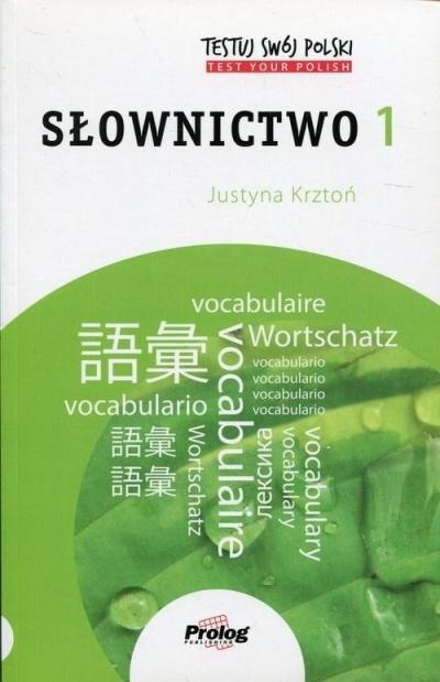 Testuj swój polski Słownictwo 1 Krztoń Justyna
