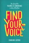 Find Your Voice Goyder Caroline