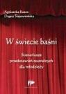 W świecie baśni Scenariusze przedstawień teatralnych dla młodzieży