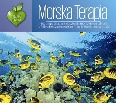Muzykoterapia - Morska Terapia praca zbiorowa