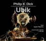 Ubik  (Audiobook) Dick Philip K.