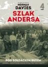 Szlak Andersa 4 Pod sołdackim butem Sowiecka okupacja Kresów