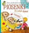 Stary niedźwiedź mocno śpi Piosenki dla małych dzieci + CD Joanna Bernat, Józefa Toruń-Czernek