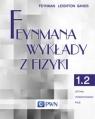 Feynmana wykłady z fizyki Tom 1 część  2 Optyka Termodynamika Fale