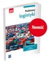 Podstawy logistyki. Podręcznik do nauki zawodów z branży Joanna Śliżewska, Justyna Stochaj