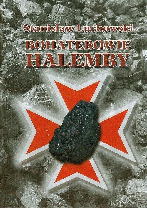 Bohaterowie Halemby Luchowski Stanisław