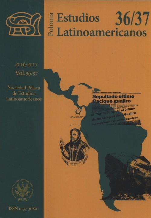 Estudios Latinoamericanaos 2017 vol 36-37