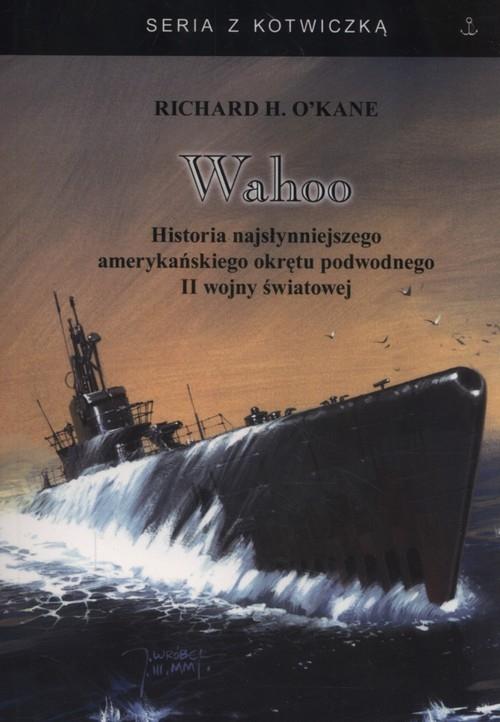 Wahoo O'Kane Richard H.