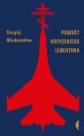 Powrót rosyjskiego Lewiatana