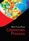 Czerwona pigułka Ropiak Marek Tomasz