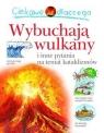 Ciekawe dlaczego Wulkany wybuchają