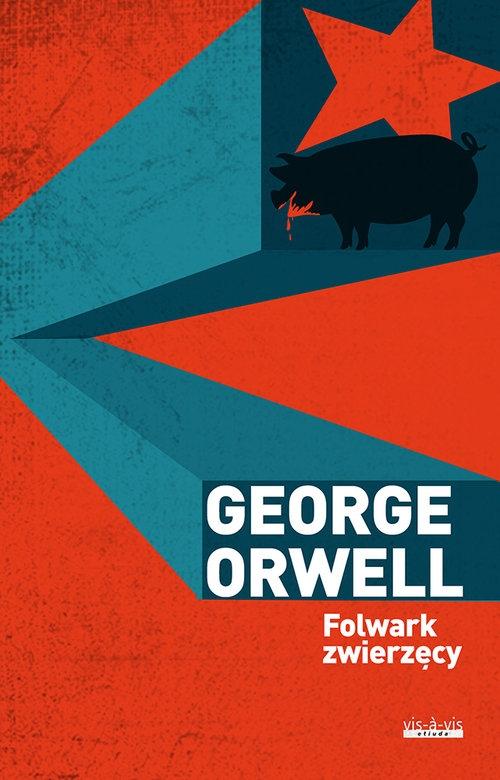 Folwark zwierzęcy Orwell George