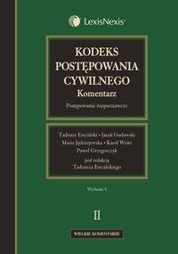 Kodeks postępowania cywilnego Komentarz Tom 2 Ereciński Tadeusz, Gudowski Jacek, Jędrzejewska Maria, Weitz Karol, Grzegorczyk Paweł