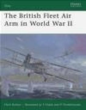British Fleet Air Arm in World War II (E.#165) Mark Barber, M Barber