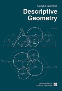 Descriptive Geometry Cecylia Łapińska