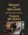 Roman And Williams Buildings and Interiors Things We Made Alesh Stephen, Standefer Robin