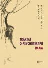 Traktat o psychoterapii. IMAM Teodorczyk Tomasz