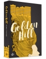 Golden Hill Spufford Francis