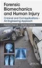 Forensic Biomechanics and Human Injury Darren Franck, Harold Franck