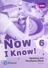 Now I Know! 6. Speaking and Vocabulary Book