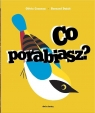 Co porabiasz? (pop-up) Cosneau Olivia, Bernard Duisit