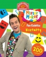 Mister Maker Pan Robótka Kształty