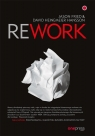 Rework Fried Jason, Heinemeier Hansson David