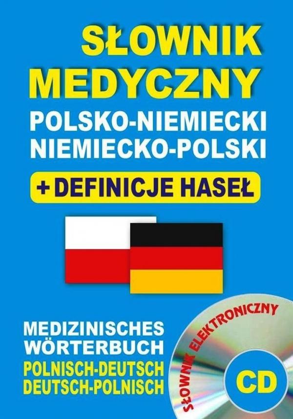 Słownik medyczny polsko-niemiecki niemiecko-polski + definicje haseł + CD (słownik elektroniczny) Lemańska Aleksandra, Gut Dawid, Majewska Joanna
