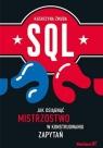 SQL Jak osiągnąć mistrzostwo w konstruowaniu zapytań  Żmuda Katarzyna