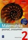 Matematyka poznać zrozumieć 2 Podręcznik Zakres rozszerzony