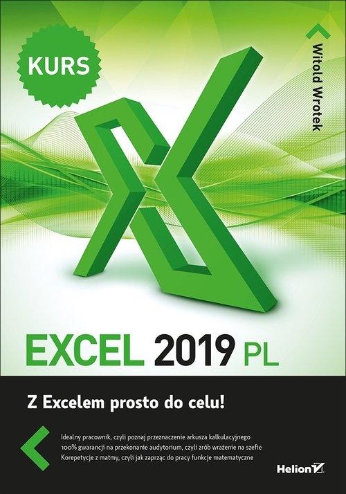 Excel 2019 PL Kurs Wrotek Witold